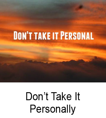Don't Take It Personally Henry Gruver