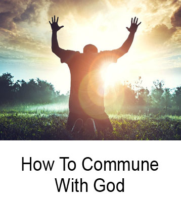 How To Commune With God Henry Gruver