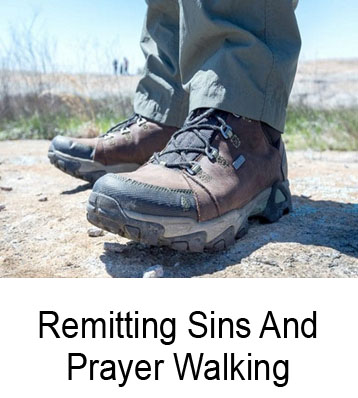 Remitting Sins And Prayer Walking Henry Gruver