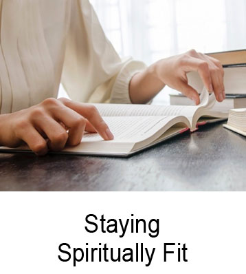 Staying Spiritually Fit Henry Gruver