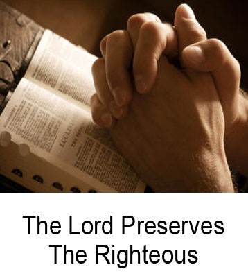 The Lord Preserves The Righteous Henry Gruver