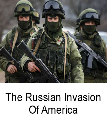 The Russian Invasion Of America