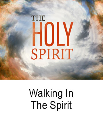 Walking In The Spirit Henry Gruver